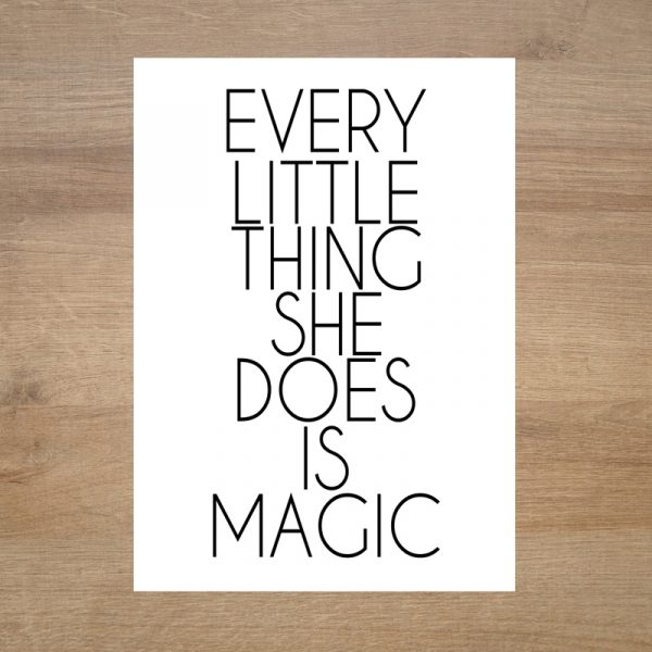 Poster-original-every-little-thing-she-does-is-magic-minimoi