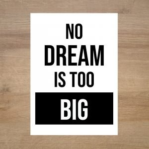Poster-no-dream-is-too-big-minimoi